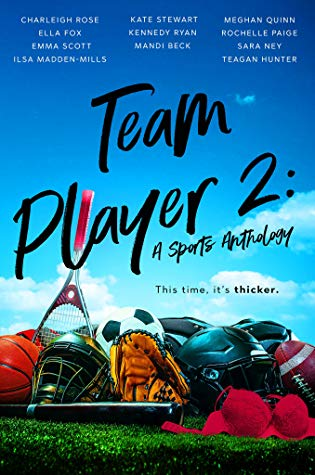 Team Player 2: A Sports Anthology by Charleigh Rose