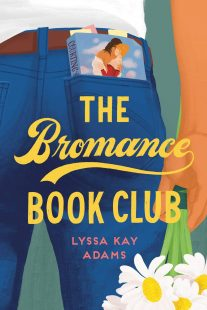 BOOK REVIEW: The Bromance Book Club (Bromance Book Club #1) by Lyssa Kay Adams
