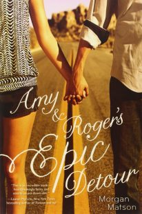 BOOK REVIEW: Amy & Roger's Epic Detour by Morgan Matson