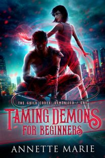 BOOK REVIEW & GIVEAWAY: Taming Demons for Beginners (The Guild Codex: Demonized #1) by Annette Marie