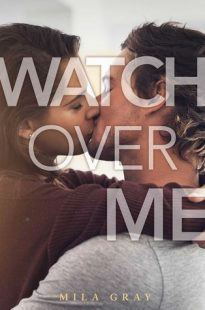 BOOK REVIEW: Watch Over Me by Mila Gray