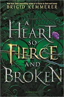 BOOK REVIEW: A Heart So Fierce and Broken (Cursebreakers #2) by Brigid Kemmerer