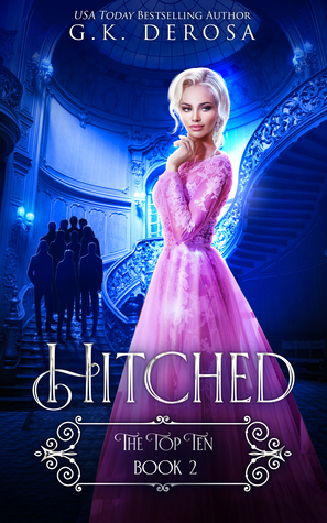 Hitched: The Top Ten by G.K. DeRosa