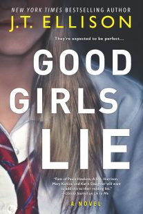 BLOG TOUR + REVIEW: Good Girls Lie by J.T. Ellison