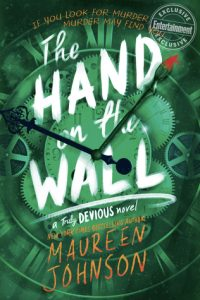 BLOG TOUR + REVIEW + GIVEAWAY: The Hand on the Wall (Truly Devious #3) by Maureen Johnson
