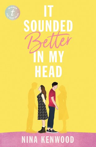 It Sounded Better in My Head by Nina Kenwood