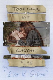BOOK REVIEW: Together We Caught Fire by Eva V. Gibson