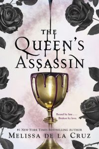 BLOG TOUR + REVIEW + GIVEAWAY: The Queen's Assassin (Queen's Secret #1) by Melissa de la Cruz