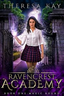 BOOK REVIEW: Magic Bound (Ravencrest Academy #1) by Theresa Kay