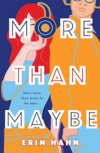 BOOK REVIEW: More Than Maybe by Erin Hahn
