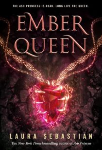 REVIEW & GIVEAWAY: Ember Queen (Ash Princess Trilogy #3) by Laura Sebastian