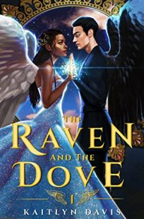BOOK REVIEW: The Raven and the Dove (The Raven and the Dove #1) by Kaitlyn Davis