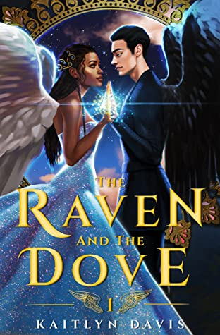 The Raven and the Dove by Kaitlyn Davis