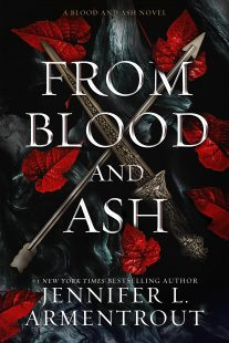 BOOK REVIEW: From Blood and Ash (Blood and Ash #1)  by Jennifer L. Armentrout