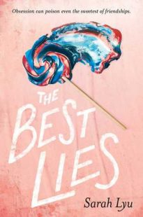 BOOK REVIEW: The Best Lies by Sarah Lyu