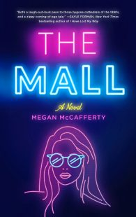 BOOK REVIEW: The Mall by Megan McCafferty
