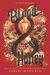 BOOK REVIEW: Blood & Honey (Serpent & Dove #2) by Shelby Mahurin