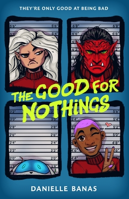 Print copy of The Good for Nothings