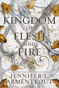 BOOK REVIEW: A Kingdom of Flesh and Fire (Blood and Ash #2) by Jennifer L. Armentrout