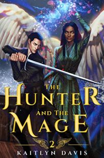 BOOK REVIEW: The Hunter and the Mage (The Raven and the Dove #2) by Kaitlyn Davis