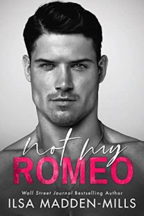 BOOK REVIEW: Not My Romeo (The Game Changers #1) by Ilsa Madden-Mills