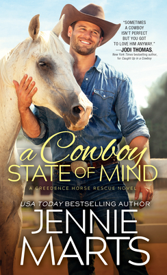A Cowboy State of Mind by Jennie Marts