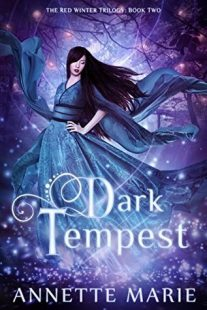 BOOK REVIEW: Dark Tempest (Red Winter Trilogy #2) by Annette Marie