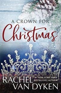 BOOK REVIEW: A Crown For Christmas by Rachel Van Dyken