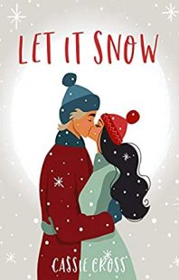 BOOK REVIEW: Let It Snow by Cassie Cross