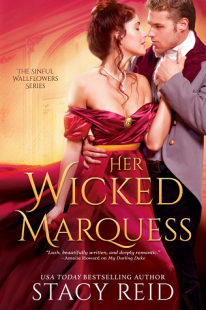 INTERVIEW & BOOK REVIEW: Her Wicked Marquess (Sinful Wallflowers #2) by Stacy Reid