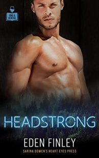 BOOK REVIEW: Headstrong (Vino & Veritas #3) by Eden Finley