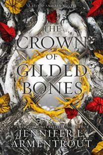 BOOK REVIEW: The Crown of Gilded Bones (Blood and Ash #3) by Jennifer L. Armentrout