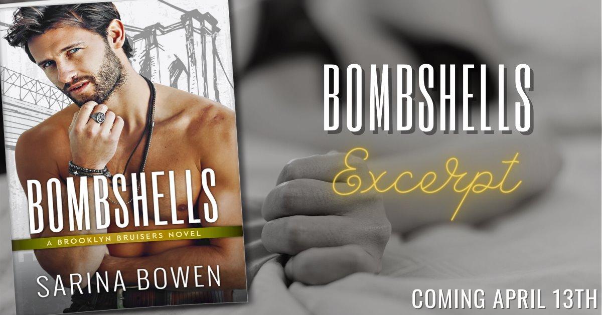 BOOK EXCERPT: Bombshells (Brooklyn #5) by Sarina Bowen