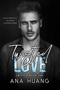 BOOK REVIEW: Twisted Love (Twisted #1) by Ana Huang