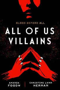 BOOK REVIEW: All of Us Villains (All of Us Villains #1) by Amanda Foody