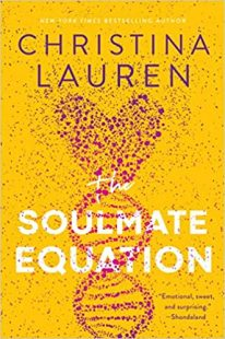 BOOK REVIEW: The Soulmate Equation by Christina Lauren
