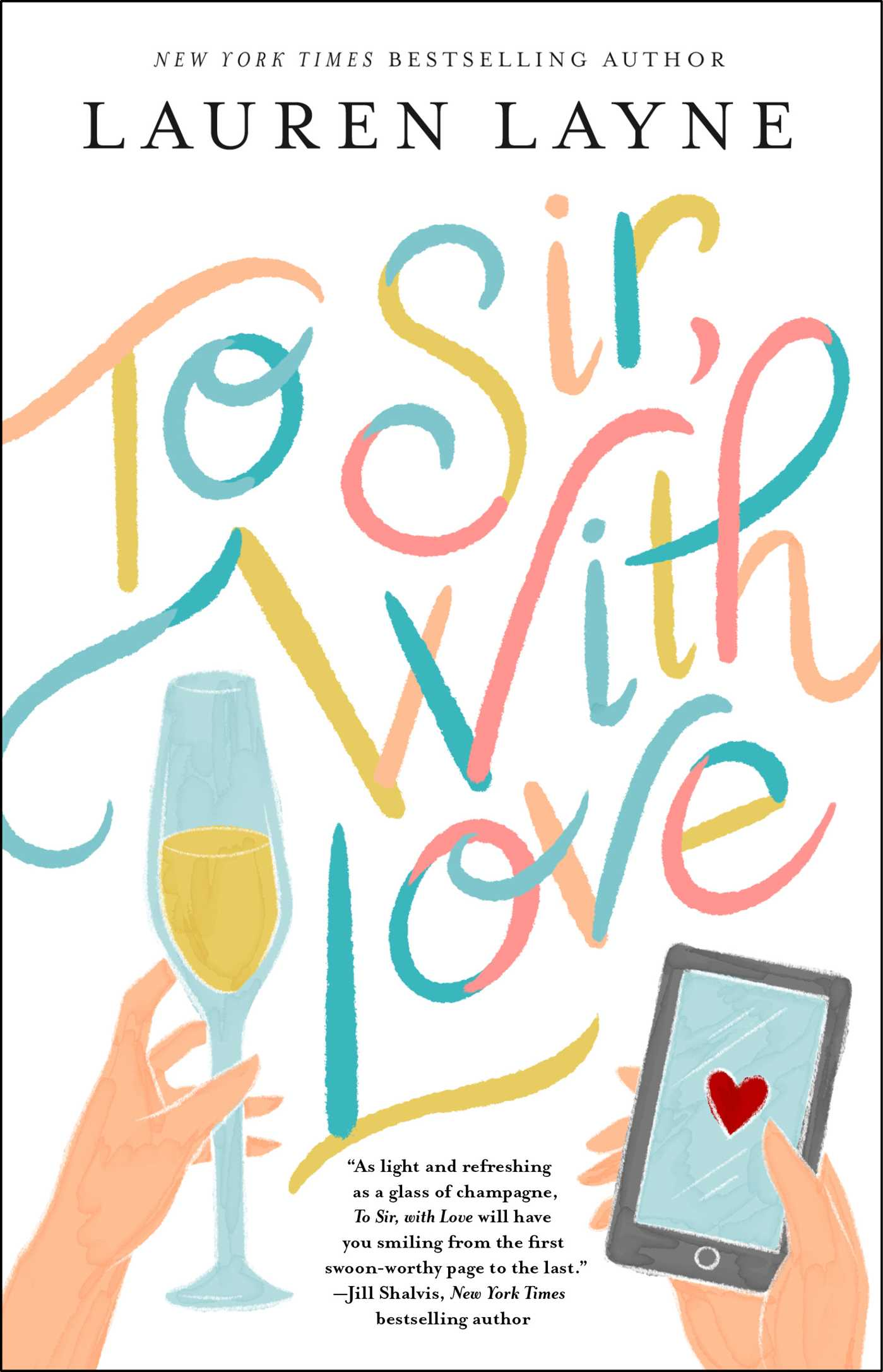 To Sir, with Love by Lauren Layne