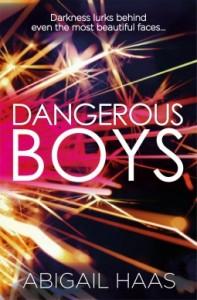 BOOK REVIEW: Dangerous Boys by Abigail Haas