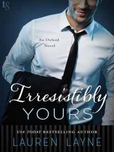 BOOK REVIEW: Irresistibly Yours (Oxford #1) by Lauren Layne