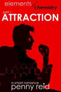 BOOK REVIEW: Attraction (Elements of Chemistry #1; Hypothesis #1.1) by Penny Reid