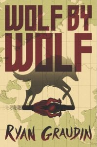BOOK REVIEW: Wolf by Wolf (Wolf by Wolf #1) by Ryan Graudin