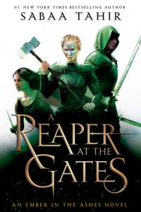 BOOK REVIEW: A Reaper at the Gates (An Ember in the Ashes #3) by Sabaa Tahir