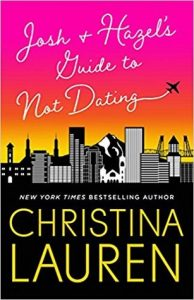 BOOK REVIEW: Josh and Hazel's Guide to Not Dating by Christina Lauren