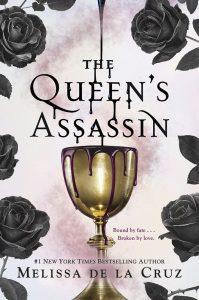 BLOG TOUR + REVIEW + GIVEAWAY: The Queen's Assassin (Queen's Secret #1) by Melissa de la Cruz